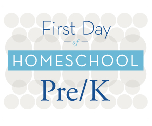 First Day of Homeschool Free Printables
