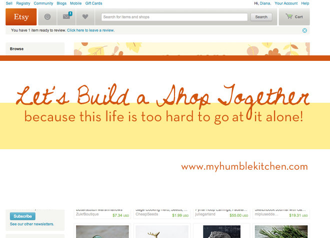 Let's Build a Shop Together | myhumblekitchen.com