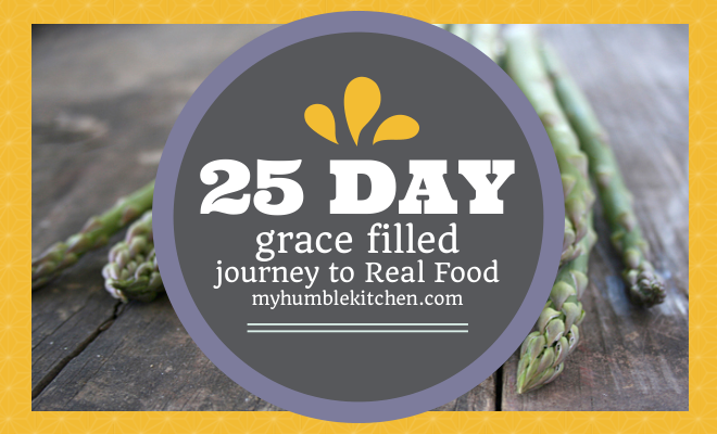 Begin Your Journey to Real Food!