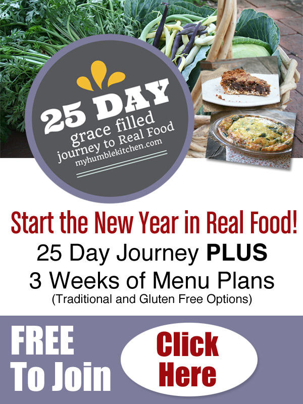 25 Day Grace Filled Journey to Real Food