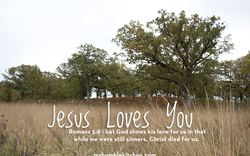 Jesus Loves You | myhumblekitchen.com
