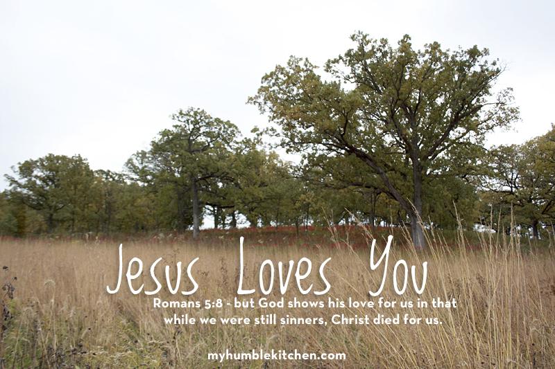 Jesus Loves You | myhumblekitchen.com