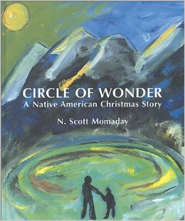 Circle of Wonder: A Native American Christmas Story by N. Scott Momaday