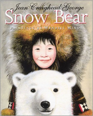 Snow Bear by Jean Craighead George