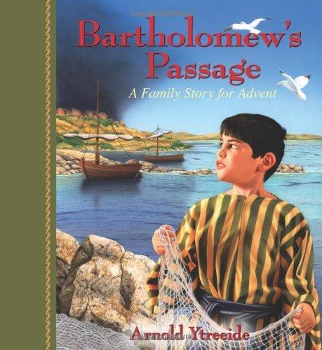 Bartholomew's Passage by Arnold Ytreeide