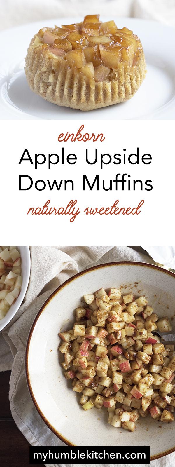 Apple Upside-Down Muffins, Einkorn and Naturally Sweetened | muhumblekitchen.com